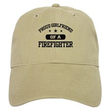 Proud Girlfriend of a Firefighter Baseball Cap