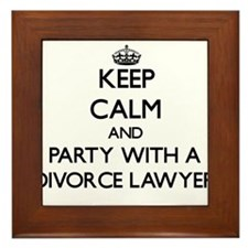 Keep Calm and Party With a Divorce Lawyer Framed T
