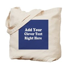 Add Text Background Blue Tote Bag