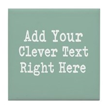 Add Text Background Mint Tile Coaster
