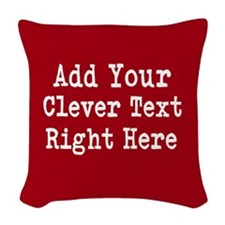Add Text Background Red Woven Throw Pillow