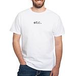 etc. White T-Shirt
