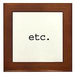 etc. Framed Tile