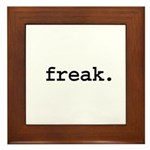 freak. Framed Tile