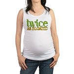 Twice as Bloated Maternity Tank Top