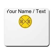 Custom Railroad Crossing Mousepad