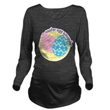 Easter Egg Smuggler Long Sleeve Maternity T-Shirt