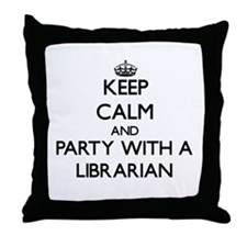 Keep Calm and Party With a Librarian Throw Pillow