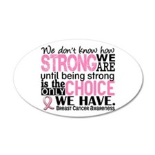 Breast Cancer HowStrongWeAre Wall Decal