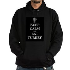 Keep Calm and Eat Turkey- White Type Hoodie