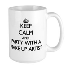 Keep Calm and Party With a Make Up Artist Mugs