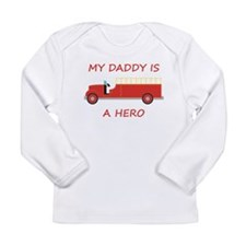 My Daddy Is A Hero Long Sleeve T-Shirt
