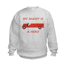 My Daddy Is A Hero Sweatshirt