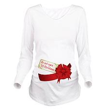 Do Not Open Til Christmas Long Sleeve Maternity T-
