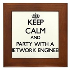 Keep Calm and Party With a Network Engineer Framed