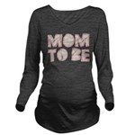 Folded Mom To Be Long Sleeve Maternity T-Shirt