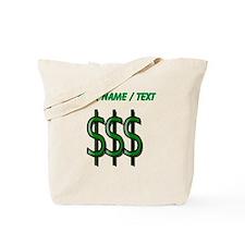 Custom Dollar Signs Tote Bag