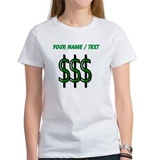 Custom Dollar Signs T-Shirt