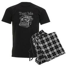 Text Me-Typewriter-1 Pajamas