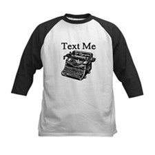 Text Me-Typewriter-1 Baseball Jersey