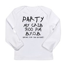 Party At My Crib Long Sleeve Infant T-Shirt