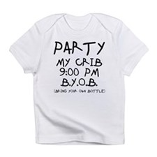 Party At My Crib Infant T-Shirt