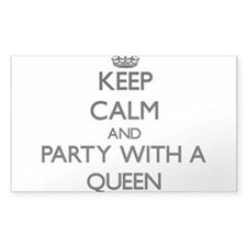 Keep Calm and Party With a Queen Decal