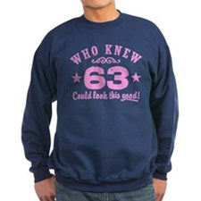 Funny 63rd Birthday Sweatshirt