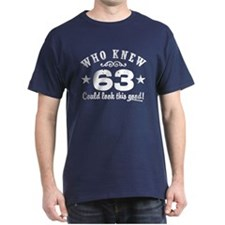 Funny 63rd Birthday T-Shirt