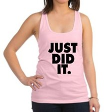 Just did it Racerback Tank Top