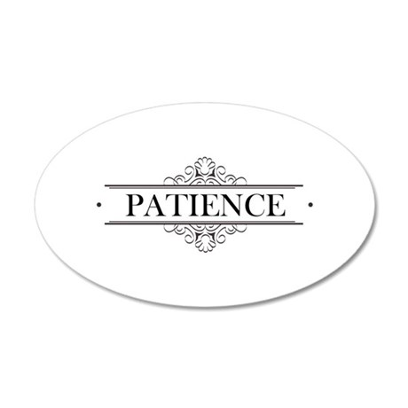 Patience In Calligraphy 20x12 Oval Wall Decal