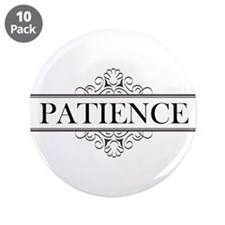 "Patience In Calligraphy 3.5"" Button (10 pack)"