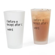 Weird Spelling Rule I Before E Drinking Glass
