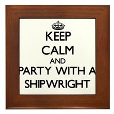 Keep Calm and Party With a Shipwright Framed Tile