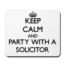 Keep Calm and Party With a Solicitor Mousepad
