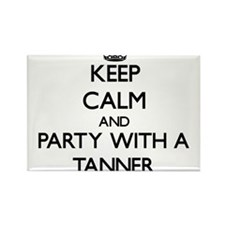 Keep Calm and Party With a Tanner Magnets