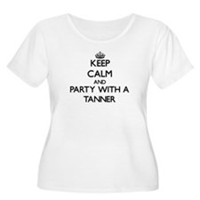Keep Calm and Party With a Tanner Plus Size T-Shir