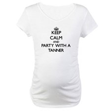 Keep Calm and Party With a Tanner Shirt