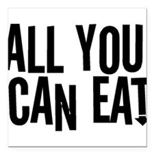 """All You Can Eat Square Car Magnet 3"""" x 3"""""""