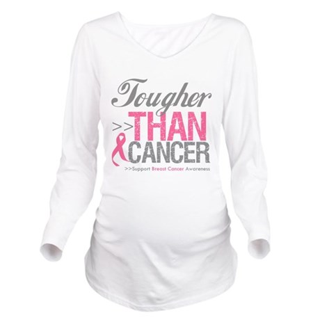 Tougher Than Breast Cancer Long Sleeve Maternity T
