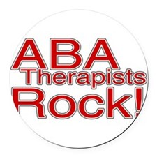 ABA Therapists Rock! Round Car Magnet