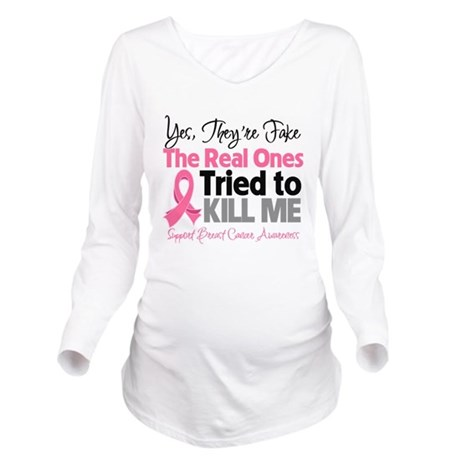 Fake Breast Cancer Long Sleeve Maternity T-Shirt