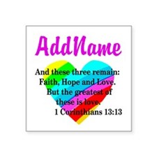 "1 CORINTHIANS 13:13 Square Sticker 3"" x 3"""