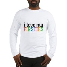 Love My Firsties Long Sleeve T-Shirt