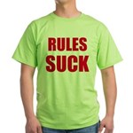 RULES SUCK Green T-Shirt