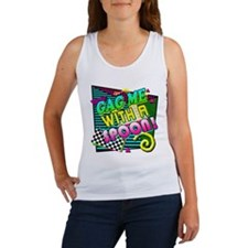Gag Me With A Spoon! Women's Tank Top