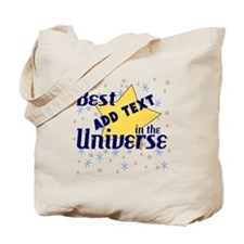 Best in the Universe Tote Bag