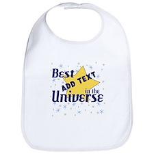 Best in the Universe Bib