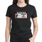 Beware of Ninja Women's Dark T-Shirt