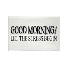 Morning Stress Rectangle Magnet